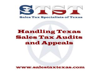 Handling Texas Sales Tax Audits and Appeals