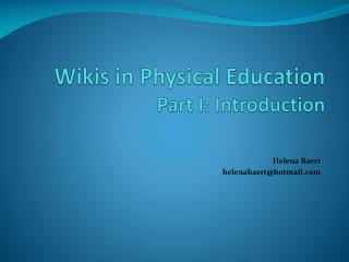 Wikis in Physical Education Part I: Introduction