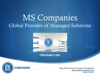 MS Companies Global Provider of Managed Solutions