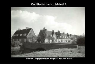 Oud Rotterdam-zuid deel 4