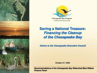 Saving a National Treasure: Financing the Cleanup  of the Chesapeake Bay