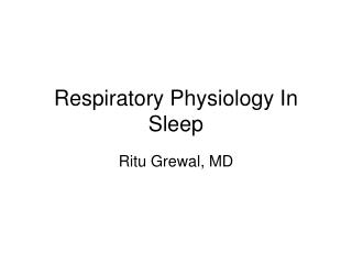 Respiratory Physiology In Sleep