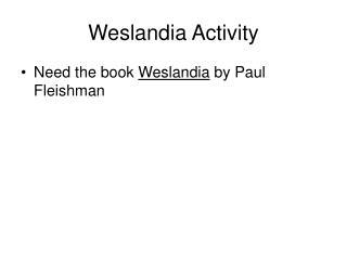 Weslandia Activity