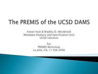 The PREMIS of the UCSD DAMS