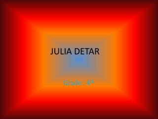 JULIA DETAR