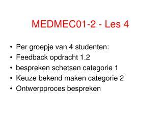 MEDMEC01-2 - Les 4