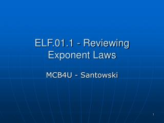 ELF.01.1 - Reviewing Exponent Laws
