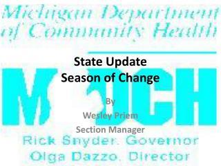 State Update Season of Change