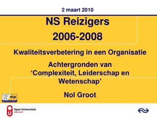2 maart 2010  NS Reizigers  2006-2008
