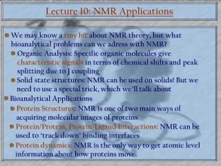 Lecture 10: NMR Applications