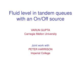 Fluid level in tandem queues with an On/Off source