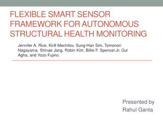 Flexible  smart sensor  framework for autonomous structural health monitoring