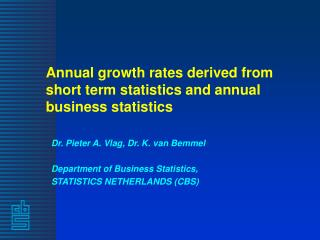 Annual growth rates derived from short term statistics and annual business statistics