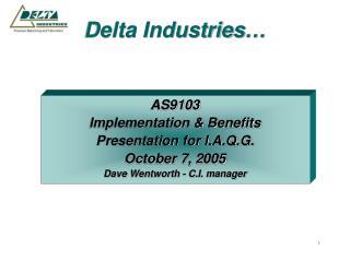 Delta Industries…