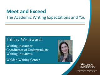 Meet and Exceed The Academic Writing Expectations and You