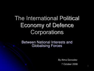 The International Political Economy of Defence Corporations
