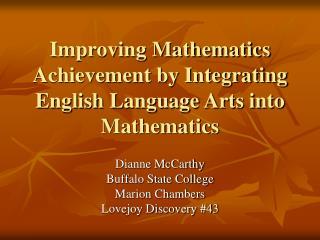 Improving Mathematics Achievement by Integrating English Language Arts into Mathematics
