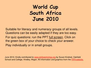 World Cup  South Africa June 2010