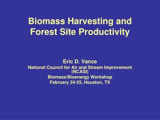 Biomass Harvesting and Forest Site Productivity