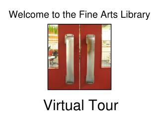 Welcome to the Fine Arts Library