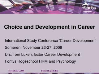 Choice and Development in Career