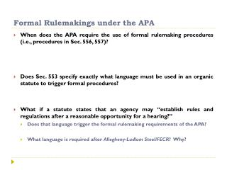 Formal Rulemakings under the APA