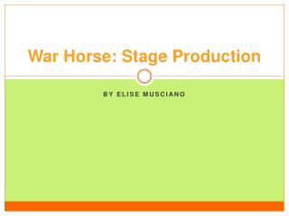 War Horse: Stage Production