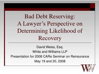 Bad Debt Reserving: A Lawyer's Perspective on Determining Likelihood of Recovery