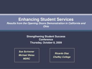 Enhancing Student Services Results from the Opening Doors Demonstration in California and Ohio