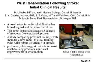 Wrist Rehabilitation Following Stroke: Initial Clinical Results