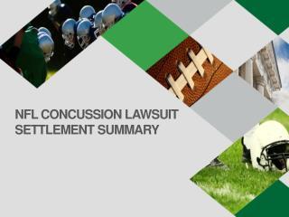 NFL CONCUSSION LAWSUIT SETTLEMENT SUMMARY