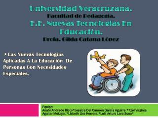 Las Nuevas Tecnologías  Aplicadas A La Educación  De Personas Con Necesidades Especiales.