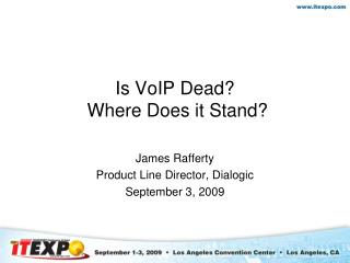 Is VoIP Dead ?  Where Does it Stand?