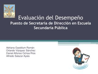 Evaluación del Desempeño Puesto de Secretaria de Dirección en Escuela Secundaria Pública