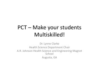 PCT – Make your students Multiskilled!