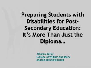 Sharon deFur  College of William  and Mary  sharon.defur@wm