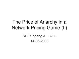 The Price of Anarchy in a Network Pricing Game (II)