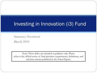 Investing in Innovation i3 Fund