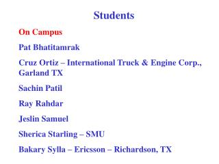 Students On Campus Pat Bhatitamrak Cruz Ortiz – International Truck & Engine Corp., Garland TX