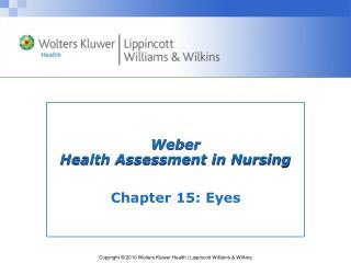 Weber Health Assessment in Nursing
