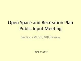 Open Space and Recreation Plan Public Input Meeting