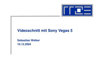 Videoschnitt mit Sony Vegas 5