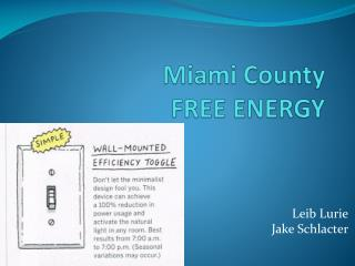 Miami County  FREE ENERGY