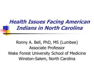 Health Issues Facing American Indians in North Carolina
