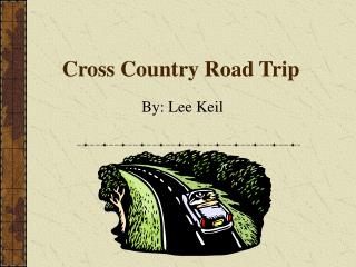 Cross Country Road Trip