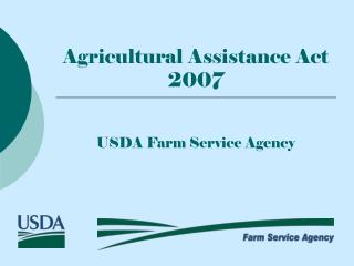 Agricultural Assistance Act 2007