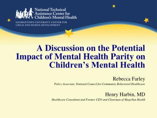A Discussion on the Potential Impact of Mental Health Parity on Children's Mental Health