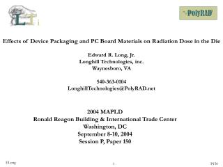 Effects of Device Packaging and PC Board Materials on Radiation Dose in the Die