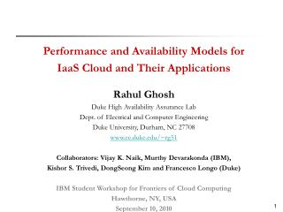 Performance and Availability Models for  IaaS Cloud and Their Applications Rahul Ghosh