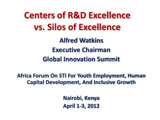 Centers of R&D Excellence  vs. Silos of Excellence